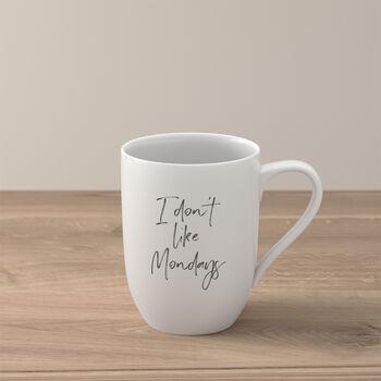 "Statement mug ""I don´t like Mondays"""