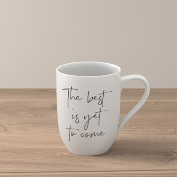 """Statement mug """"The best is yet to come"""""""
